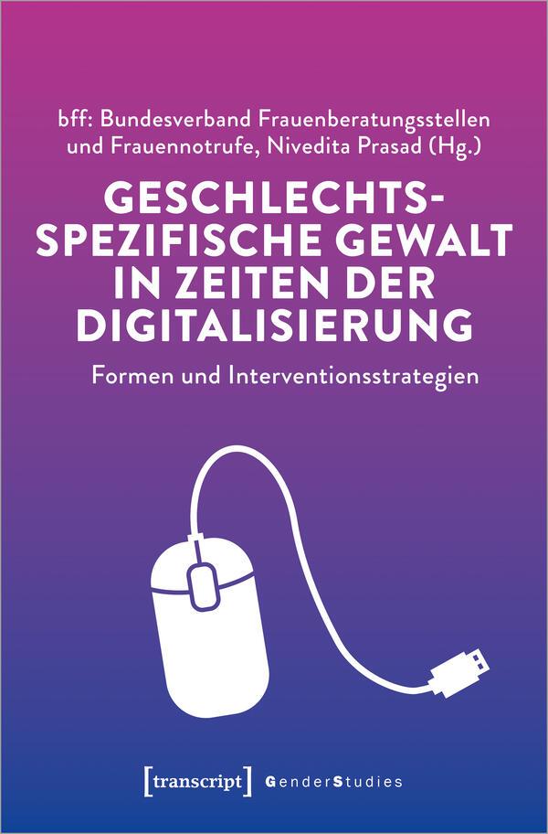 Book Cover [Geschlechtsspezifische Gewalt in Zeiten der Digitalisierung]